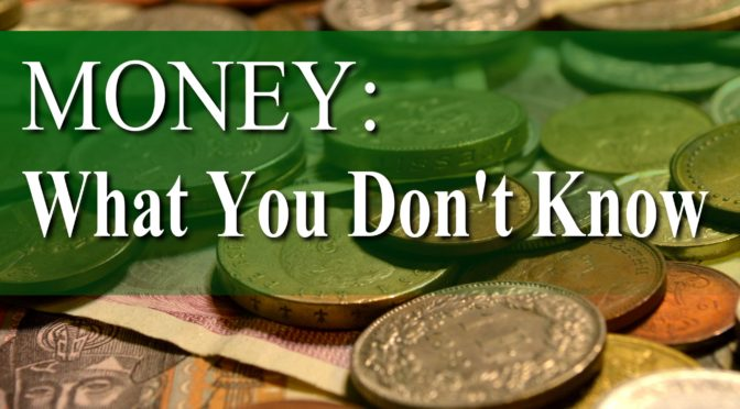 "The book ""Money: What You Don't Know"" is out!"